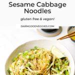 Sesame Cabbage Noodles gluten free and vegan!