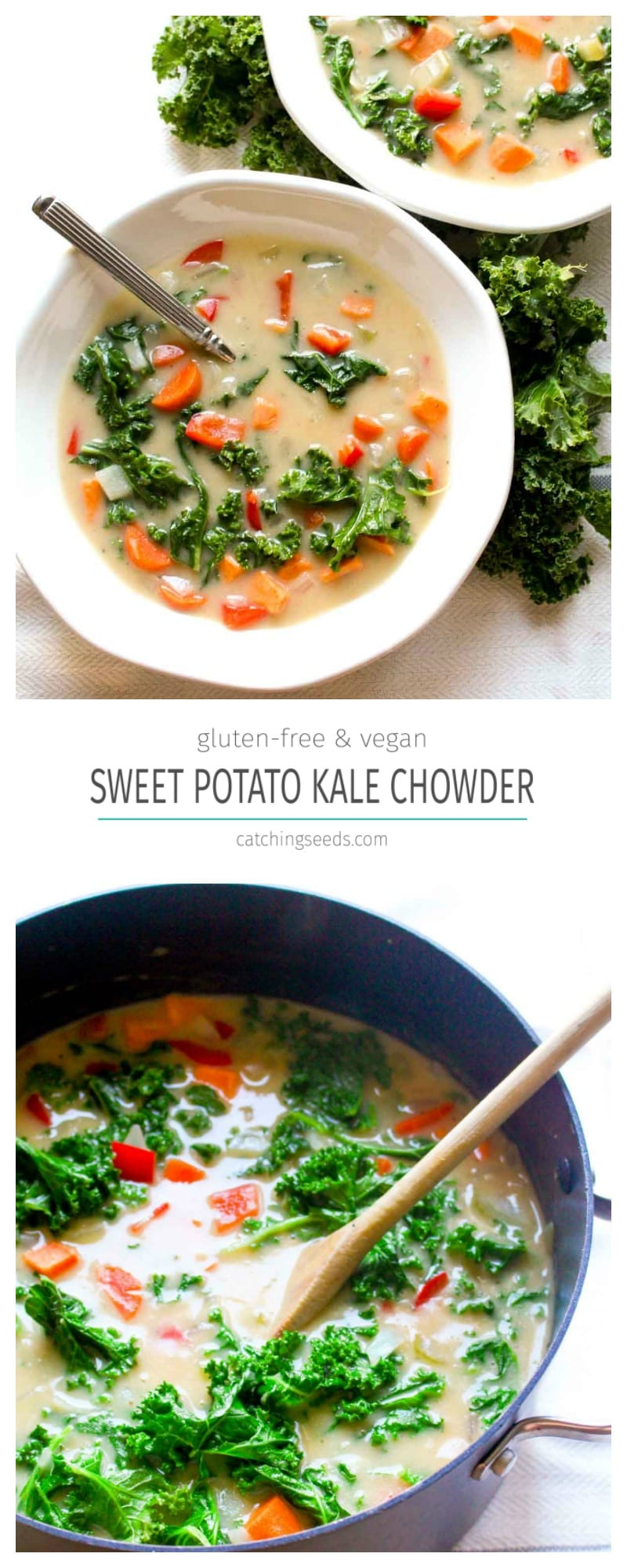 You will never believe this Sweet Potato Kale Chowder Recipe is secretly healthy! It is SO incredibly creamy. Find out the secret trick for thick and creamy dairy-free soup!   CatchingSeeds.com