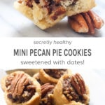 Secretly healthy mini pecan pie cookies. Sweetened with dates!