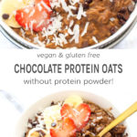 Vegan and gluten free chocolate protein oats without protein powder!