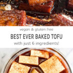 Vegan and Gluten free best ever baked tofu with just 6 ingredients!
