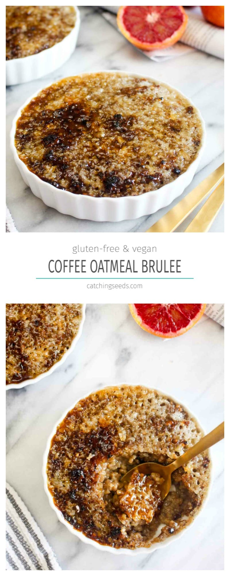 This Coffee Steel Cut Oatmeal Brulee recipe is like having your morning coffee, breakfast, and dessert all in one! This gluten-free and vegan recipe is easier than you might think. | CatchingSeeds.com