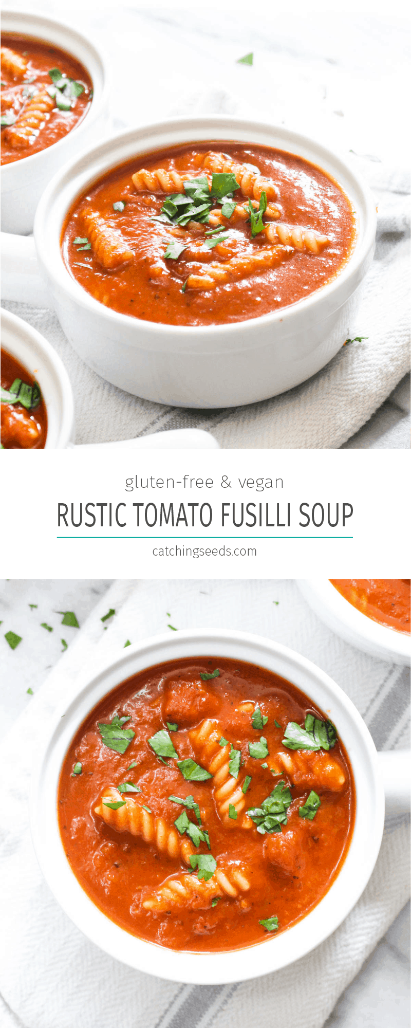Rustic Tomato Fusilli Soup is a simple dinner recipe that uses pantry items to make a gourmet one pot meal! This healthy recipe is gluten and dairy free. | CatchingSeeds.com