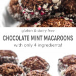 Gluten and dairy free chocolate mint macaroons with only 4 ingredients!