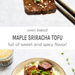 Oven baked maple sriracha tofu full of sweet and spicy flavor!