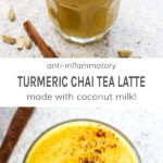 Anti-inflammatory turmeric chai tea latte made with coconut milk!