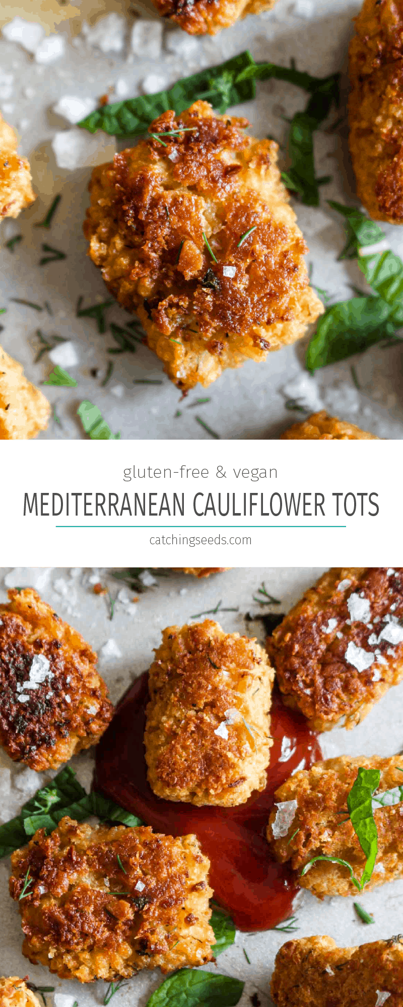 Mediterranean Chickpea Cauliflower Tots are a fun and healthy spin on traditional tots! This side dish gets golden brown and crispy on the outside and is melt in your mouth on the inside. Plus, this recipe sneaks in some extra veggies, is gluten free, and vegan! | CatchingSeeds.com