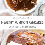 Gluten free and dairy free healthy pumpkin pancakes with just 7 ingredients.