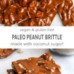 Vegan and gluten free paleo peanut brittle made with coconut sugar.