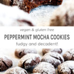 Vegan and gluten free peppermint mocha cookies fudgy and decadent!