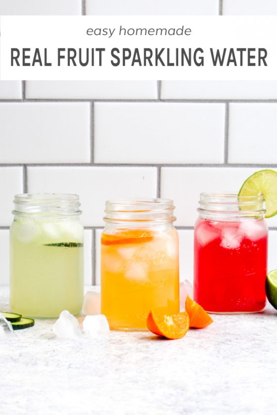 3 Real Fruit Sparkling Water Recipes