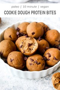 Paleo 10 minute vegan cookie dough protein bites.