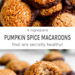 Four ingredient pumpkin spice macaroons that are secretly healthy.