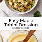 Easy Maple Tahini Dressing